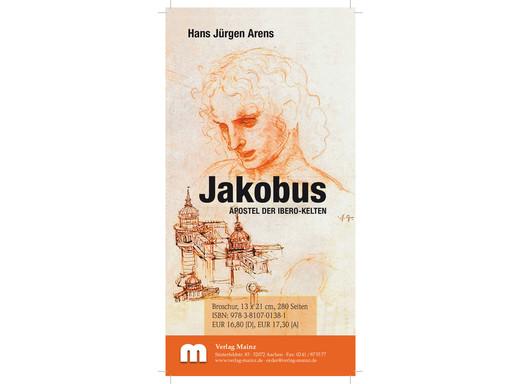 Jakobus – Apostel der Ibero-Kelten