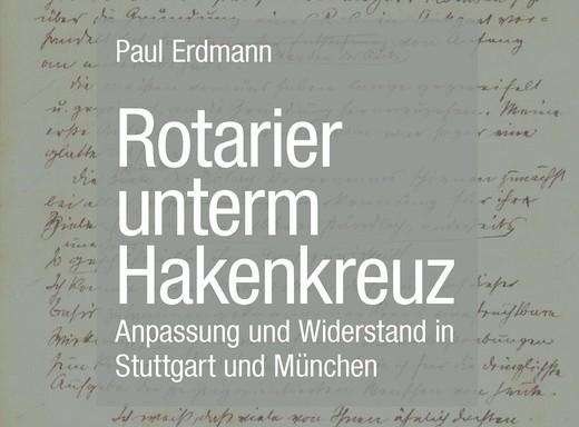 """""""Rotarier unterm Hakenkreuz"""""""