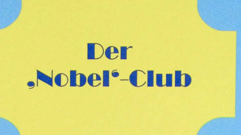 "Der ""Nobel"" Club"