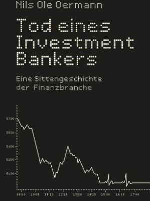 Nils Ole Oermann - Tod eines Investmentbankers