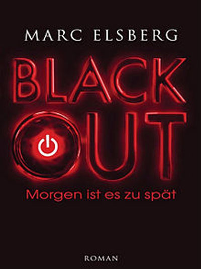 Marc Elsberg - »Black OUT«
