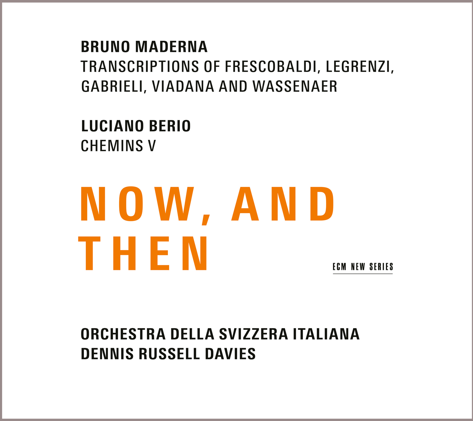 Bruno Maderna, Maderna, Now and then, Orchester, Musik, Hoffmeister