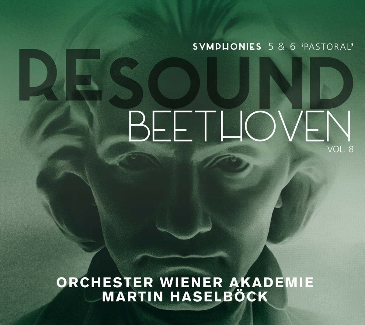 2020, martin haselöck, orchester wiener akademie, symphonies, pastoral, beethoven