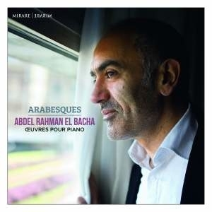 Abdel Rahman El Bacha, Arabesques, Piano, CD